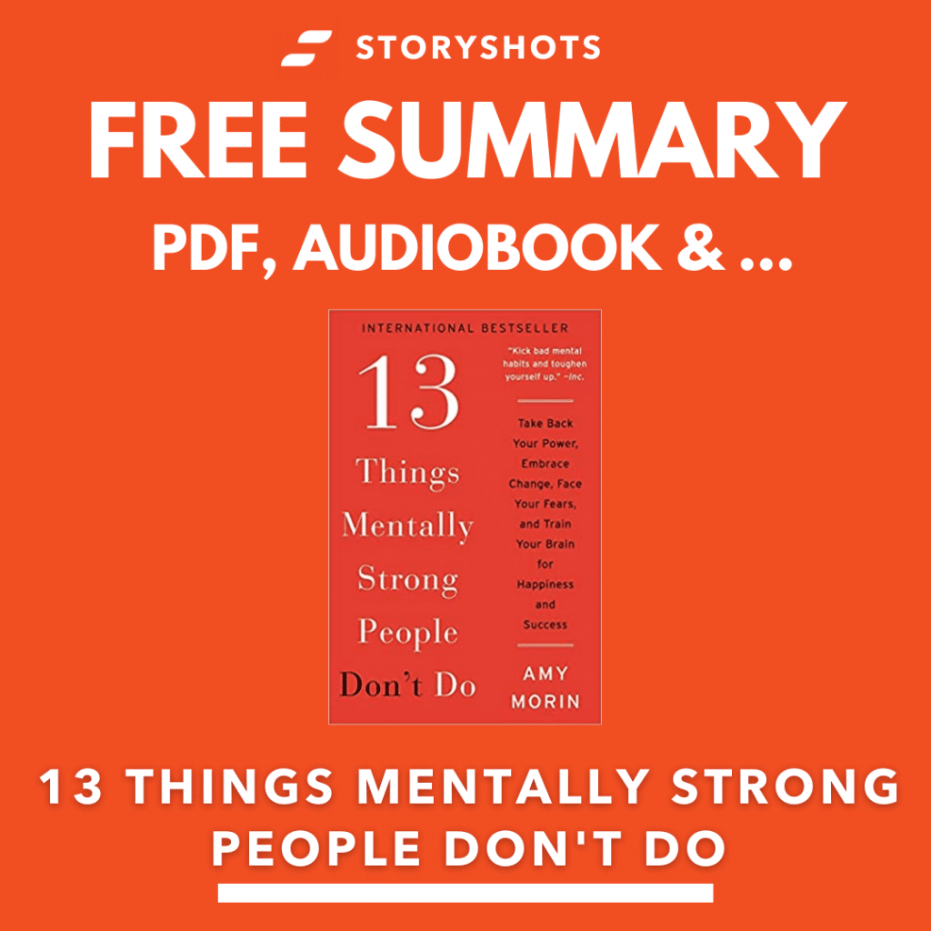 13 things mentally strong people don't do Free Book Review Summary Audiobook Animated Book Summary PDF Epub on StoryShots