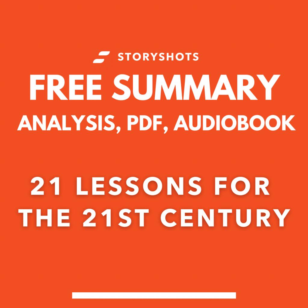 21 lessons for the 21st century summary pdf yuval noah harari storyshots analysis free audiobook
