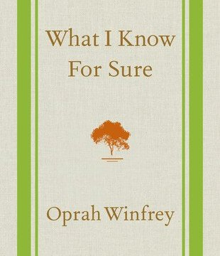 summary of What I Know for Sure by Oprah Winfrey
