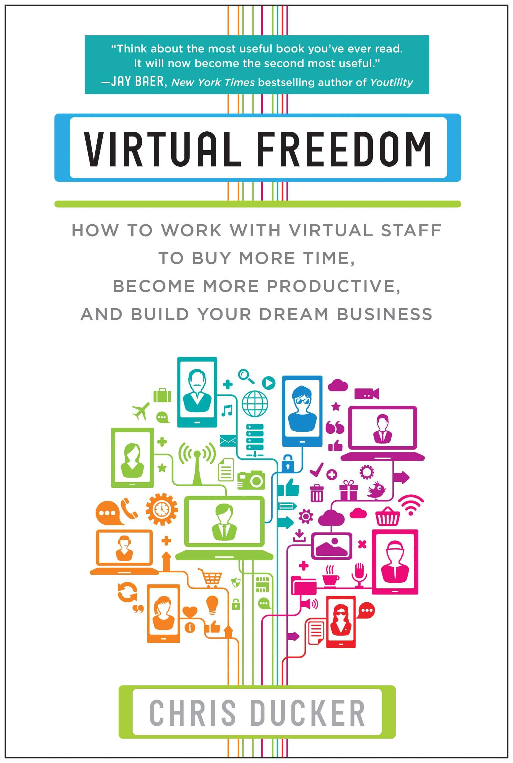 Summary of Virtual Freedom by Chris Ducker