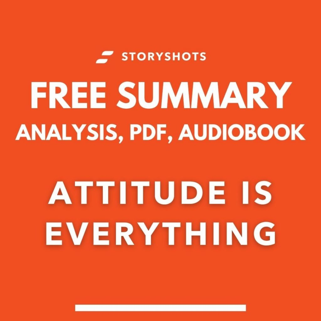 Attitude is Everything summary by Jeff Keller Free PDF Audio Book Review on StoryShots
