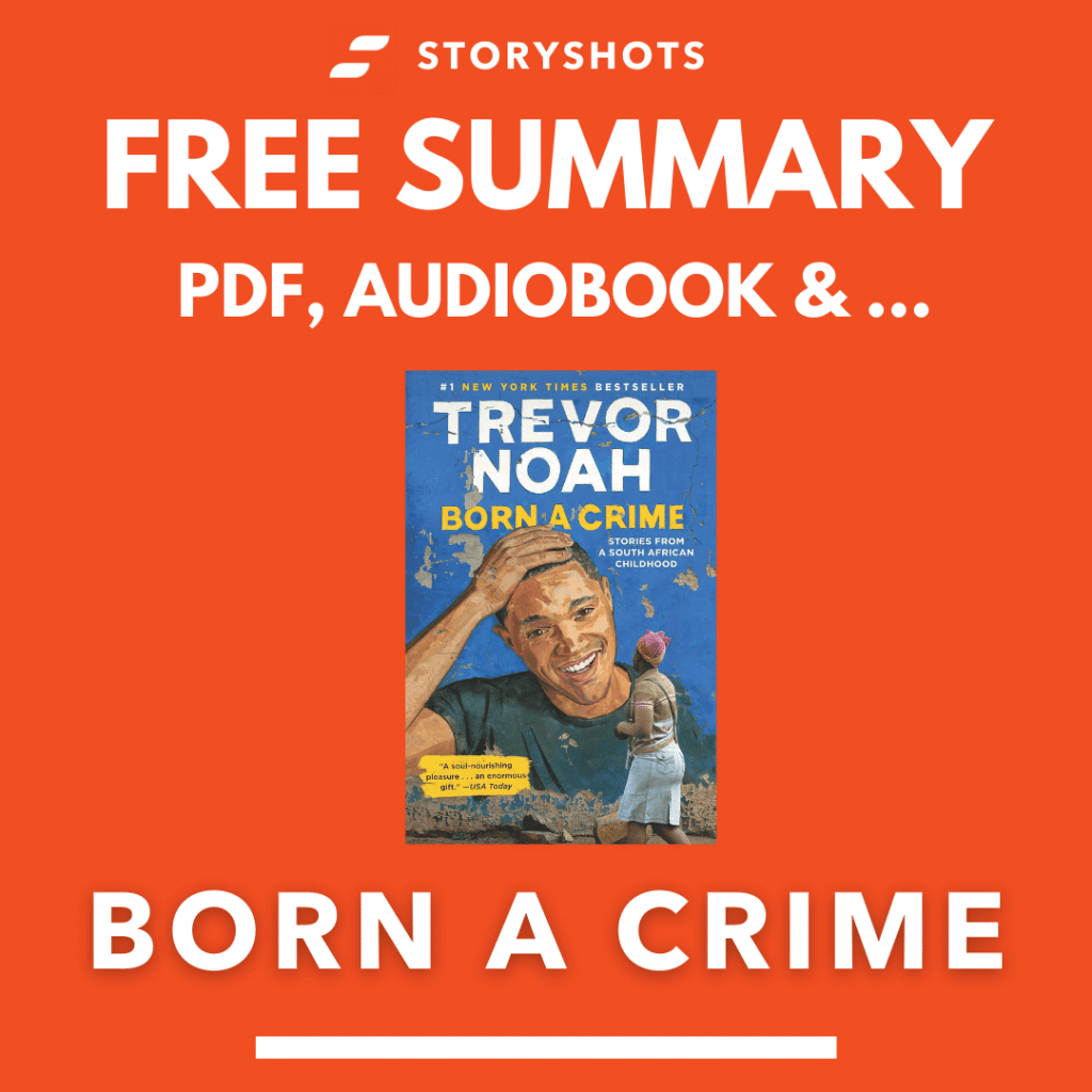 Born a Crime Chapter Summary, Free Audiobook Animated Book Summary PDF Epub on StoryShots