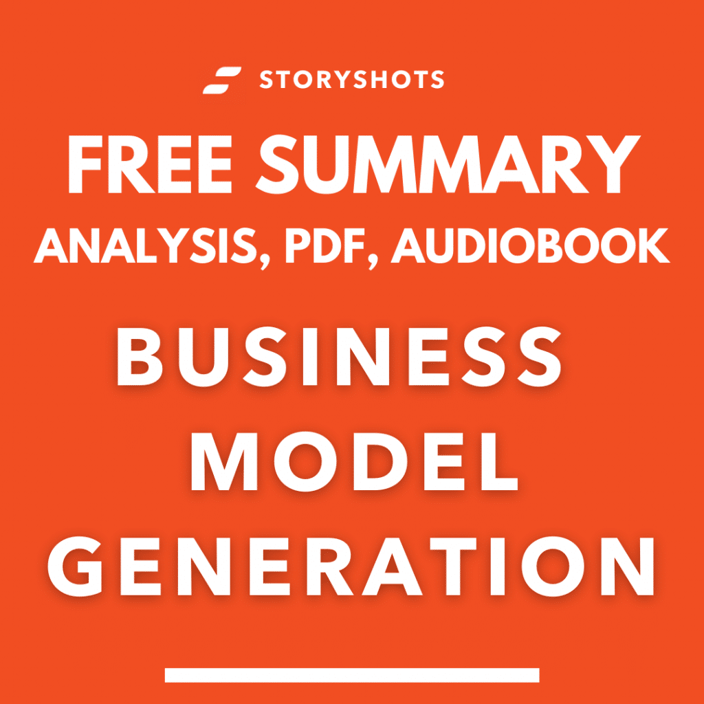 Analysis and free summary of Business Model Generation by Alexander Osterwalder