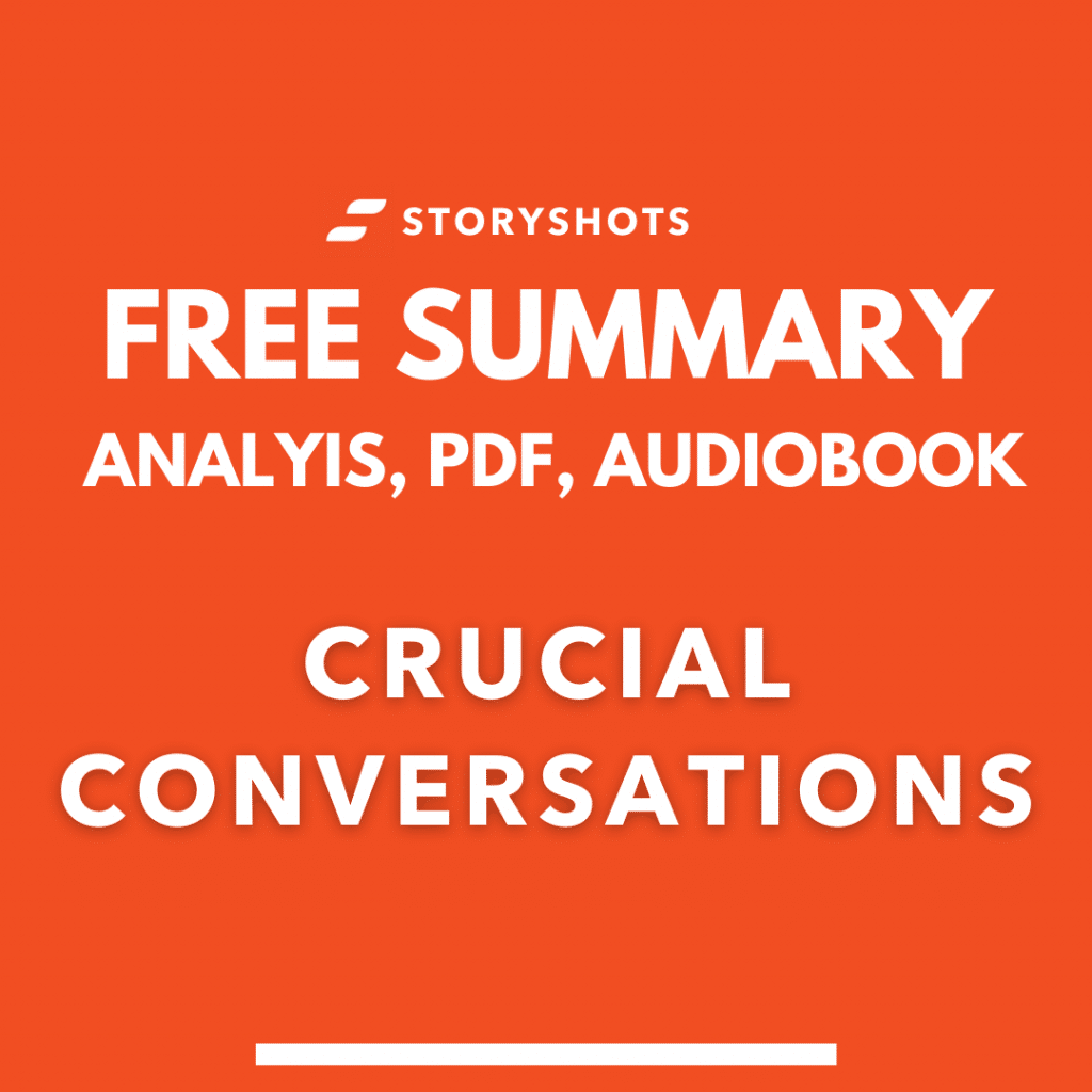 Crucial Conversations by Kelly Patterson PDF Summary and Analysis Free Audio Book Analysis in StoryShots