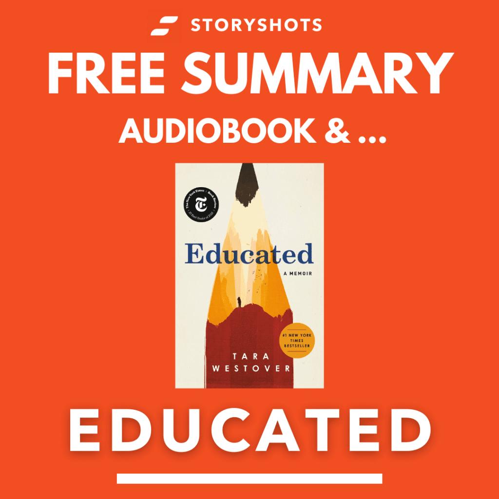 Educated by Tara Westover Free Book Review Summary Audiobook Animated Book Summary PDF Epub on StoryShots