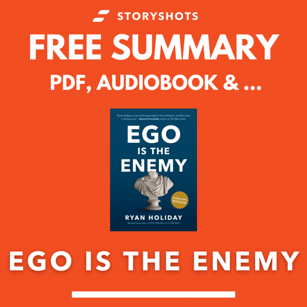 Ego is the Enemy Free Book Review Summary Audiobook Animated Book Summary PDF Epub on StoryShots