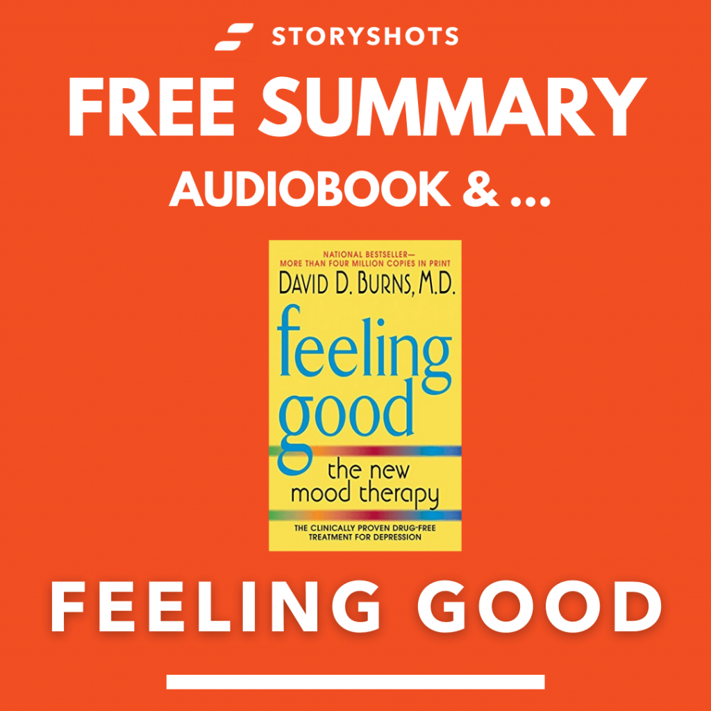 Feeling Good by David Burns Free Book Review Summary Audiobook Animated Book Summary PDF Epub on StoryShots