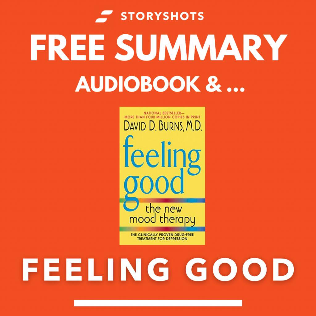 Feeling Good by David Burns Free Book Review Summary Audiobook Animated Book Summary PDF Epub on StoryShots