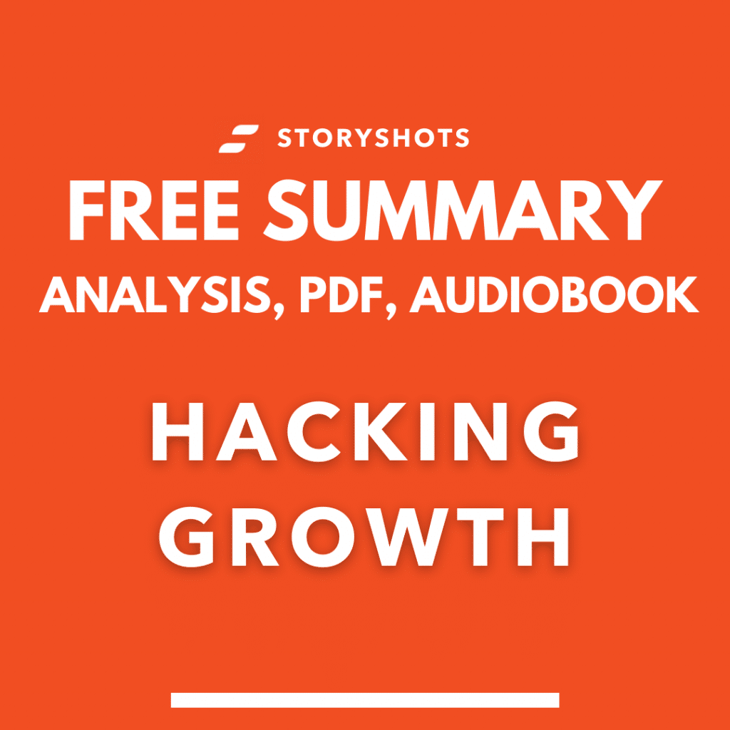 Hacking Growth summary pdf by Sean Ellis free audiobook review analysis on StoryShots