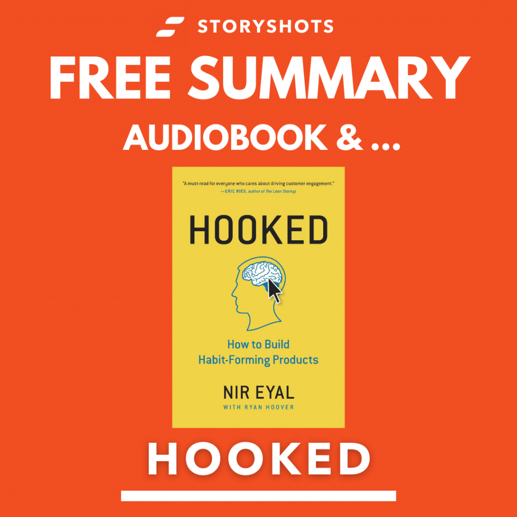Hooked by Nir Eyal and Ryan Hoover Free Book Review Summary Audiobook Animated Book Summary PDF Epub on StoryShots