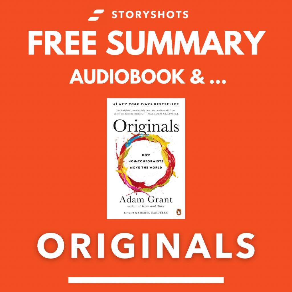 Originals by Adam Grant Free Book Review Summary Audiobook Animated Book Summary PDF Epub on StoryShots