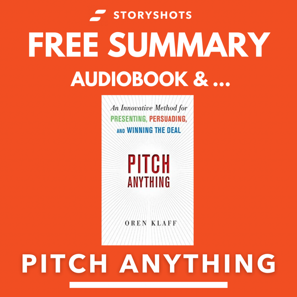 Pitch Anything by Oren Klaff Free Book Review Summary Audiobook Animated Book Summary PDF Epub on StoryShots