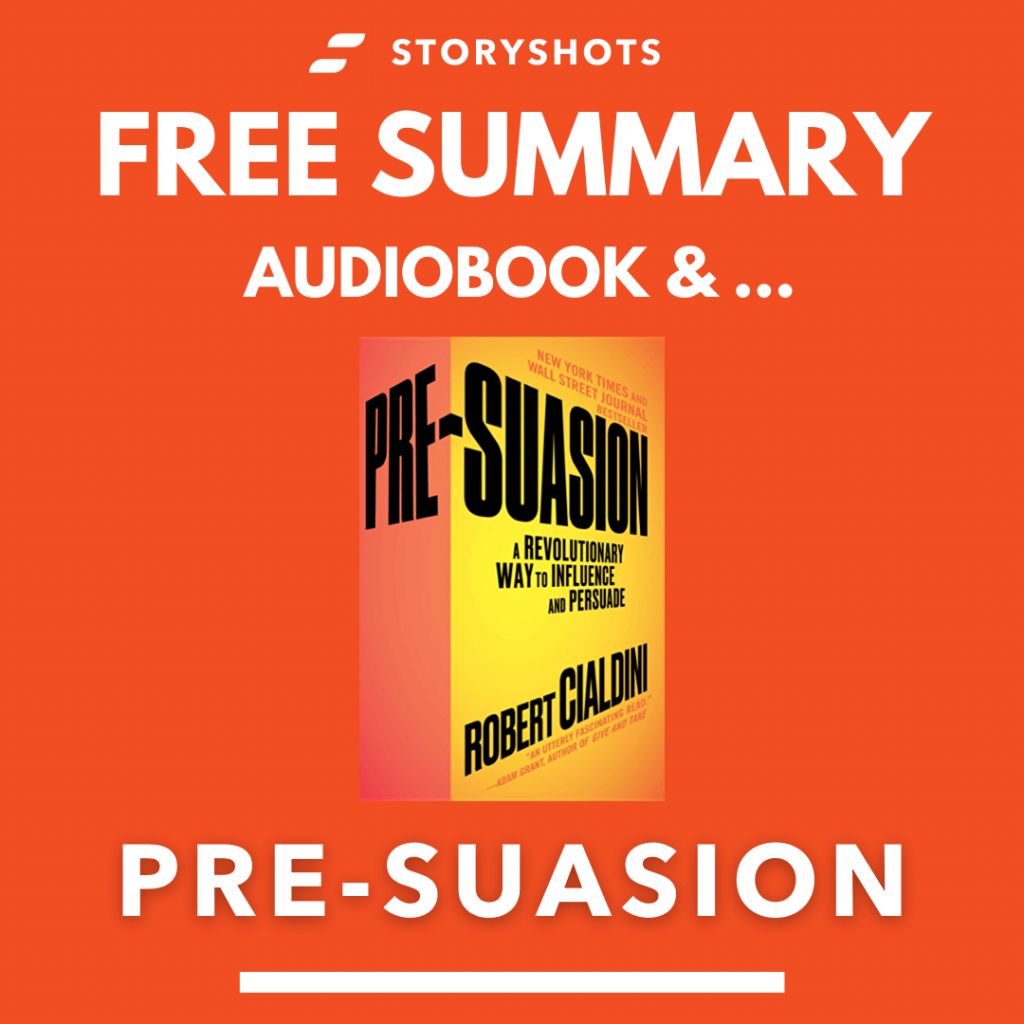 Pre-Suasion by Robert Cialdini Free Book Review Summary Audiobook Animated Book Summary PDF Epub on StoryShots