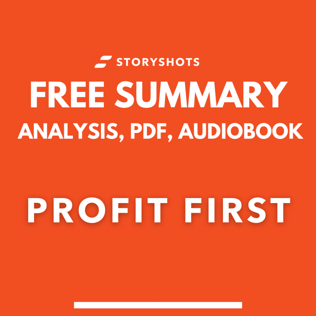 Profit First by Mike Michalowicz PDF Summary and Analysis Free Audio Book Review on StoryShots