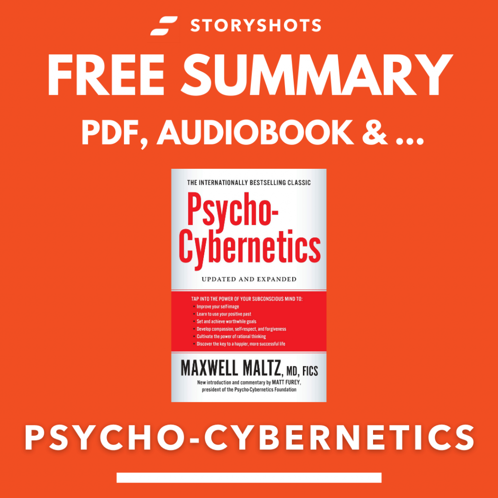 Psycho-Cybernetics by Maxwell Maltz Free Book Review Summary Audiobook Animated Book Summary PDF Epub on StoryShots