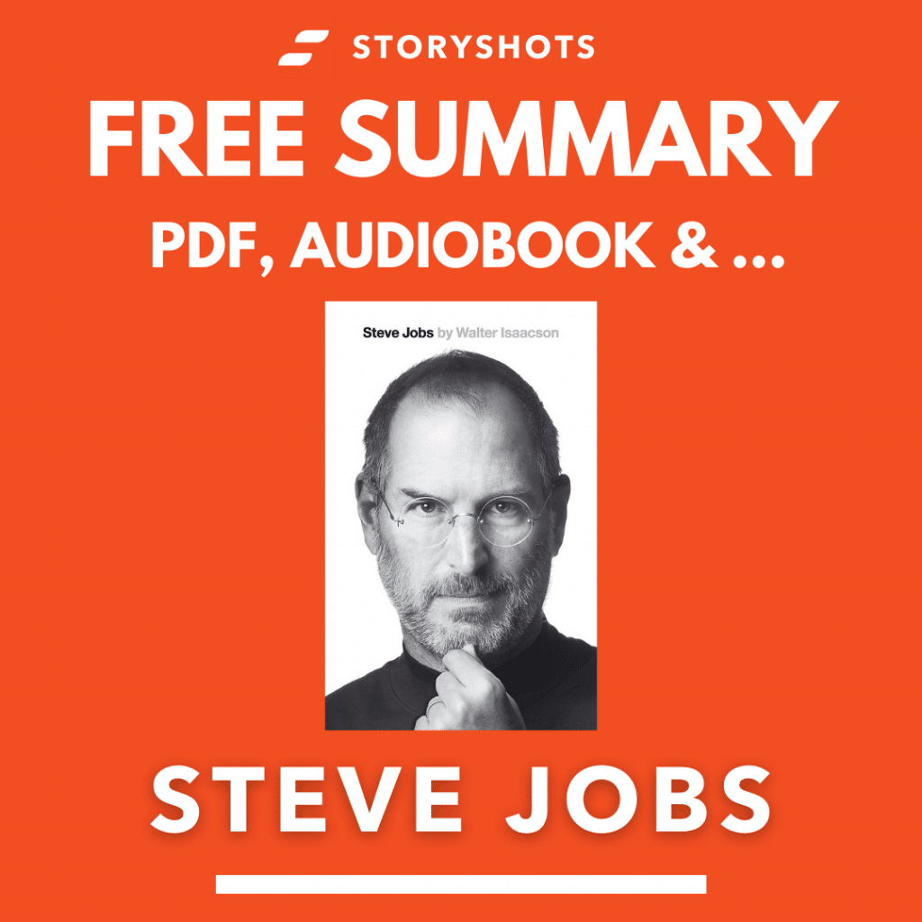 Steve Jobs by Walter Isaacson Free Book Review Summary Audiobook Animated Book Summary PDF Epub on StoryShots