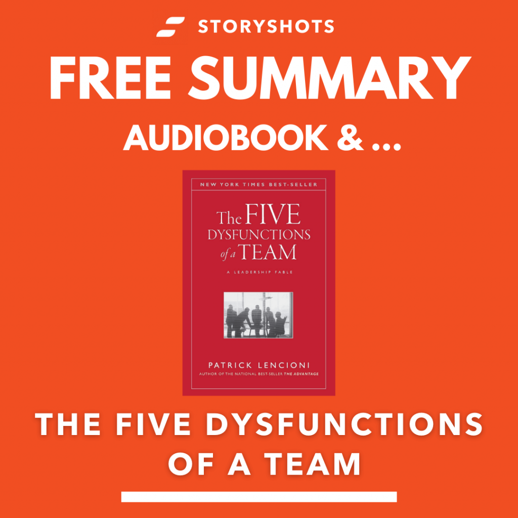 The Five Dysfunctions of A Team by Patrick Lencioni Free Book Review Summary Audiobook Animated Book Summary PDF Epub on StoryShots