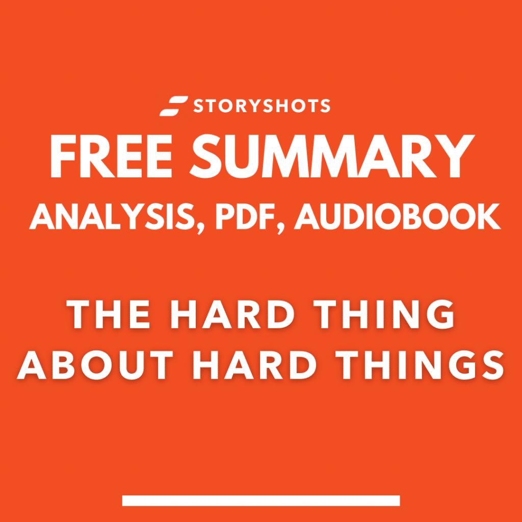 the hard thing about hard things summary pdf ben horowitz free audiobook storyshots analysis