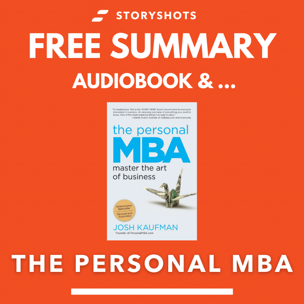 The Personal MBA by Josh Kaufman Free Book Review Summary Audiobook Animated Book Summary PDF Epub on StoryShots