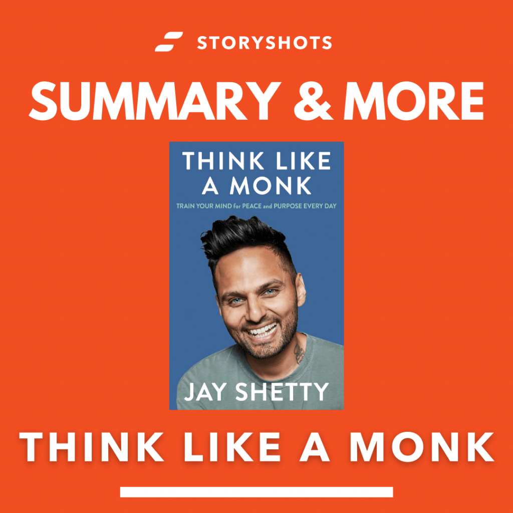Think Like a Monk by Jay Shetty free summary, audiobook, animated on StoryShots