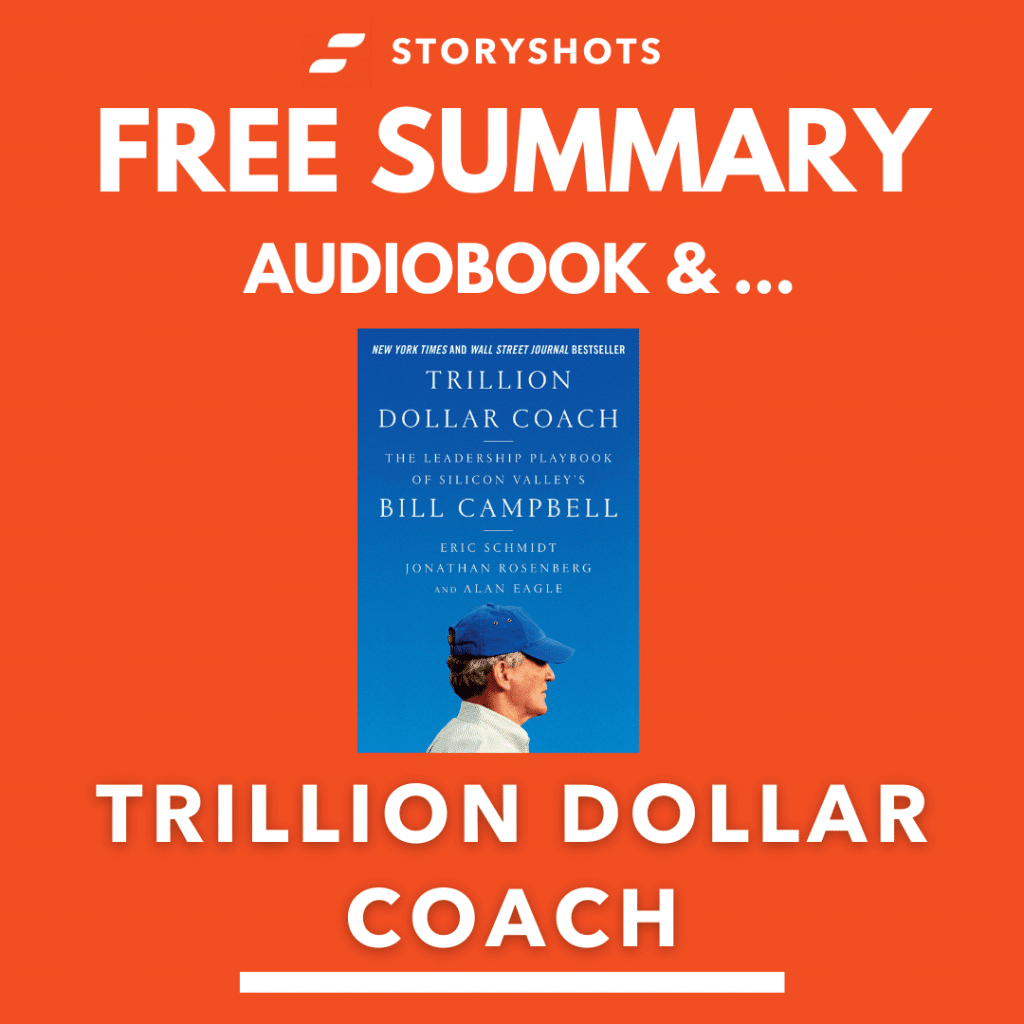 Trillion Dollar Coach by Jonathan Rosenberg, and Alan Eagle Free Book Review Summary Audiobook Animated Book Summary PDF Epub on StoryShots