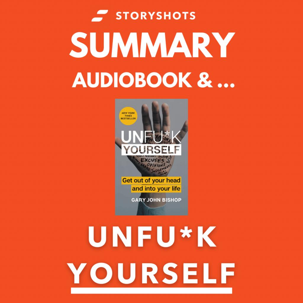 Unfuck Yourself by Gary John Bishop free summary, audiobook, animated on storyshots