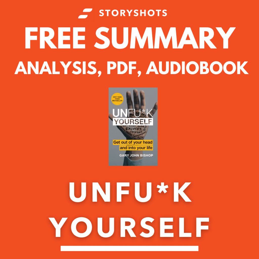 Unfu*k Yourself Book Summary Review Analysis Audiobook Animated Book Quotes Insights PDF Epub on StoryShots