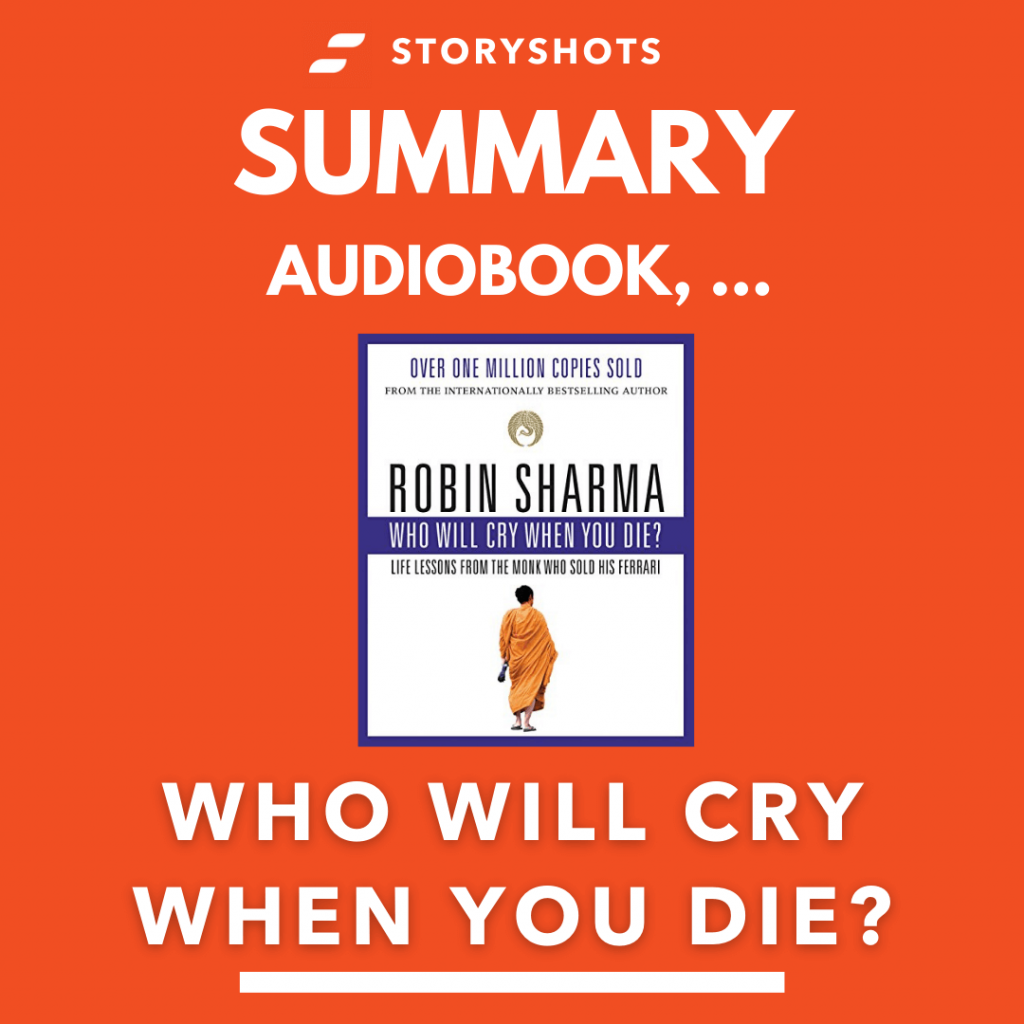 Who Will Cry When You Die? by Robin Sharma Animated Book Summary | Free Audiobook on StoryShots