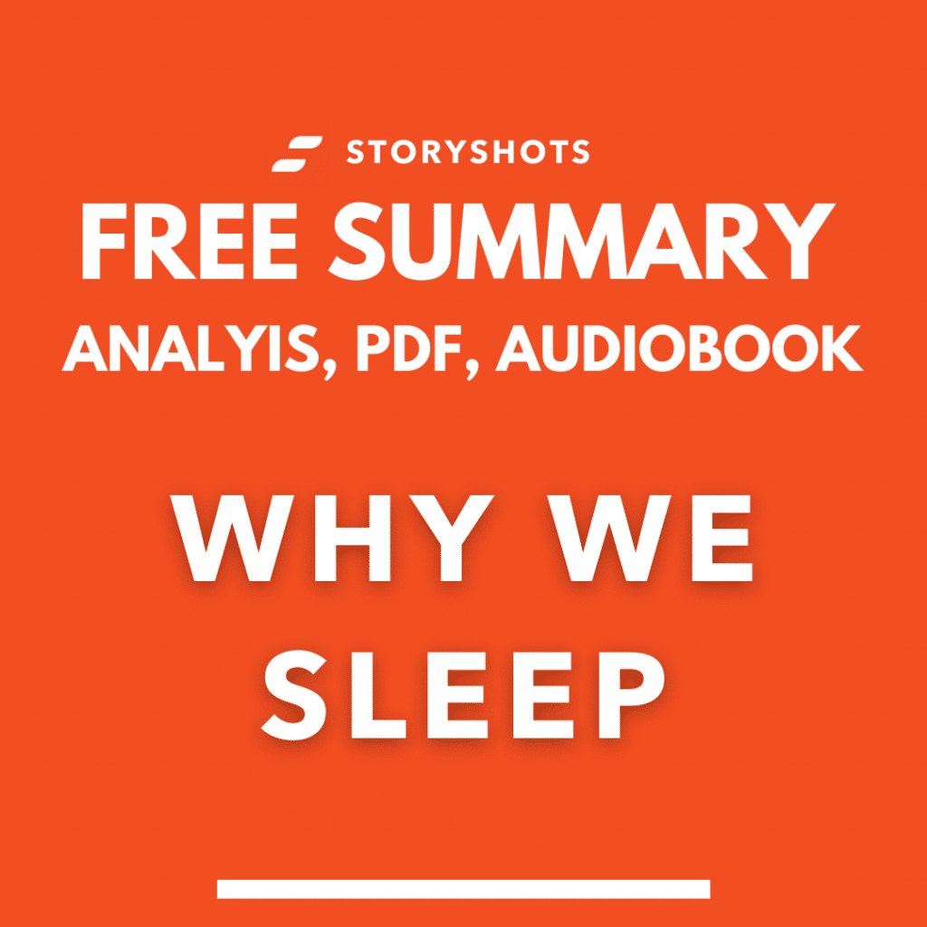 Why We Sleep: The New Science of Sleep and Dreams by Matthew Walker summary PDF Free Audiobook Book Analysis by StoryShots