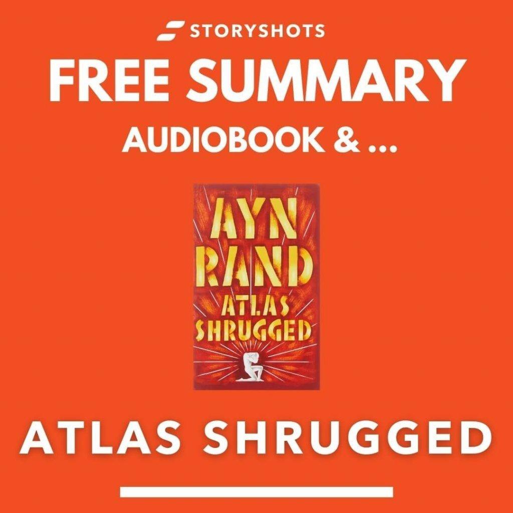 Atlas Shrugged Summary