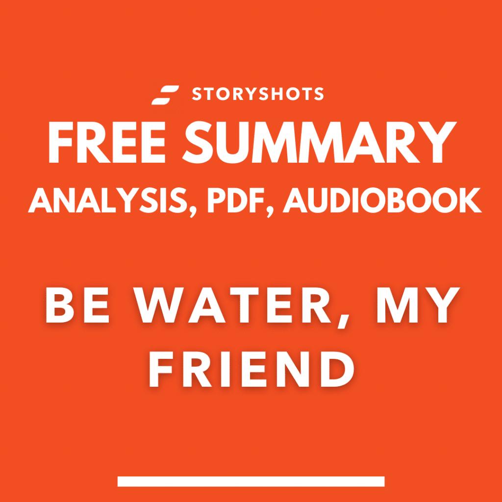 be water my friend summary pdf shannon lee free audiobook analysis storyshots