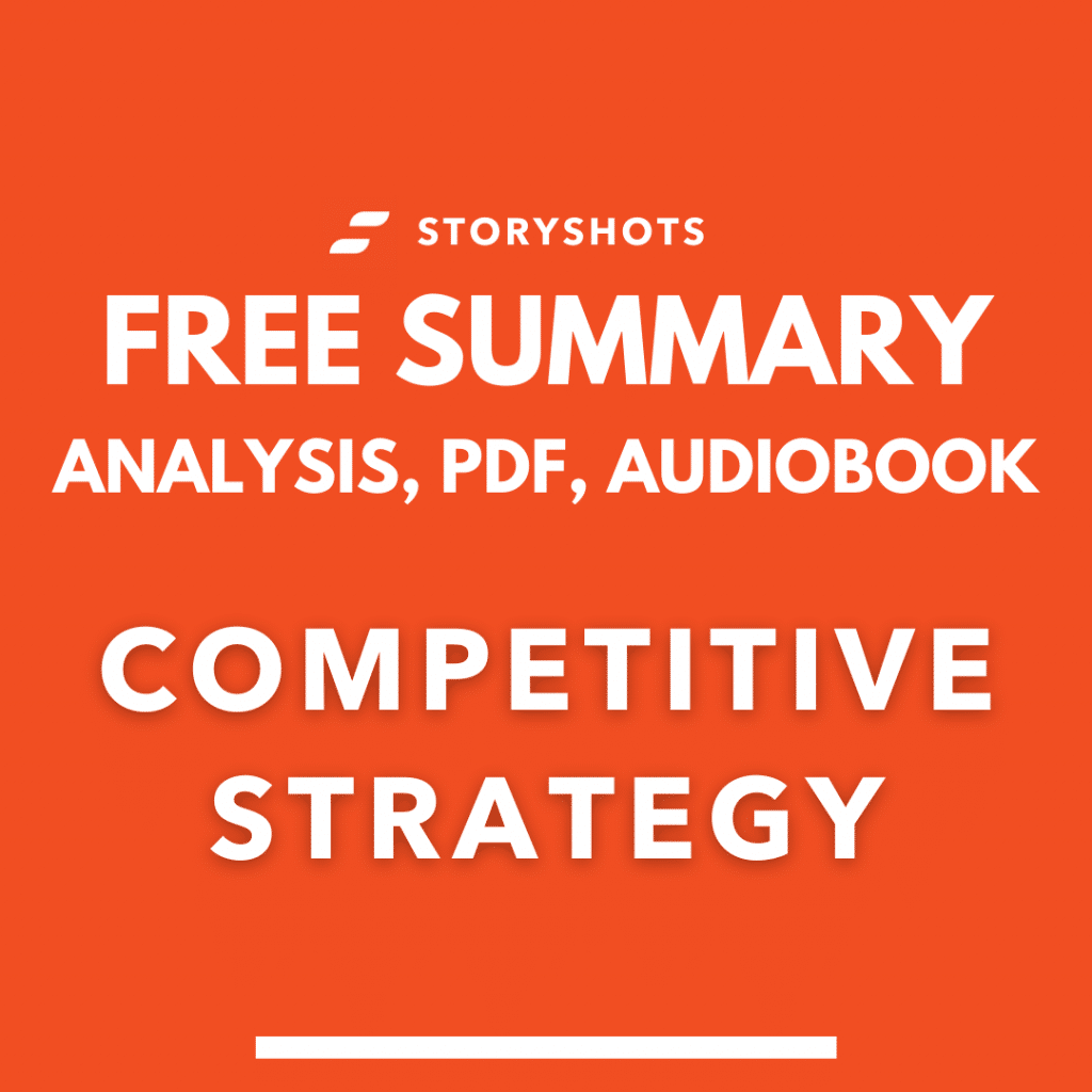 competitive strategy summary pdf Micheal Porter free audio book review on StoryShots