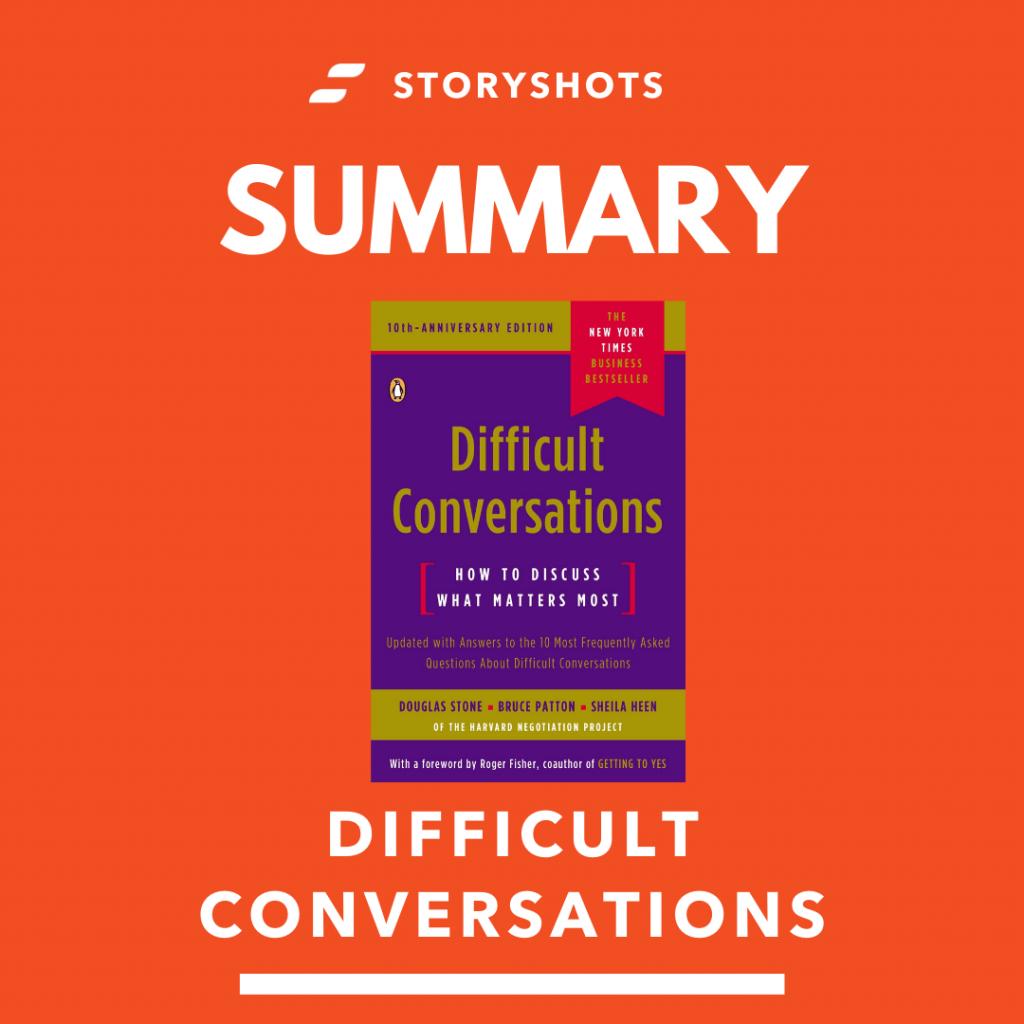 Summary of Difficult Conversations