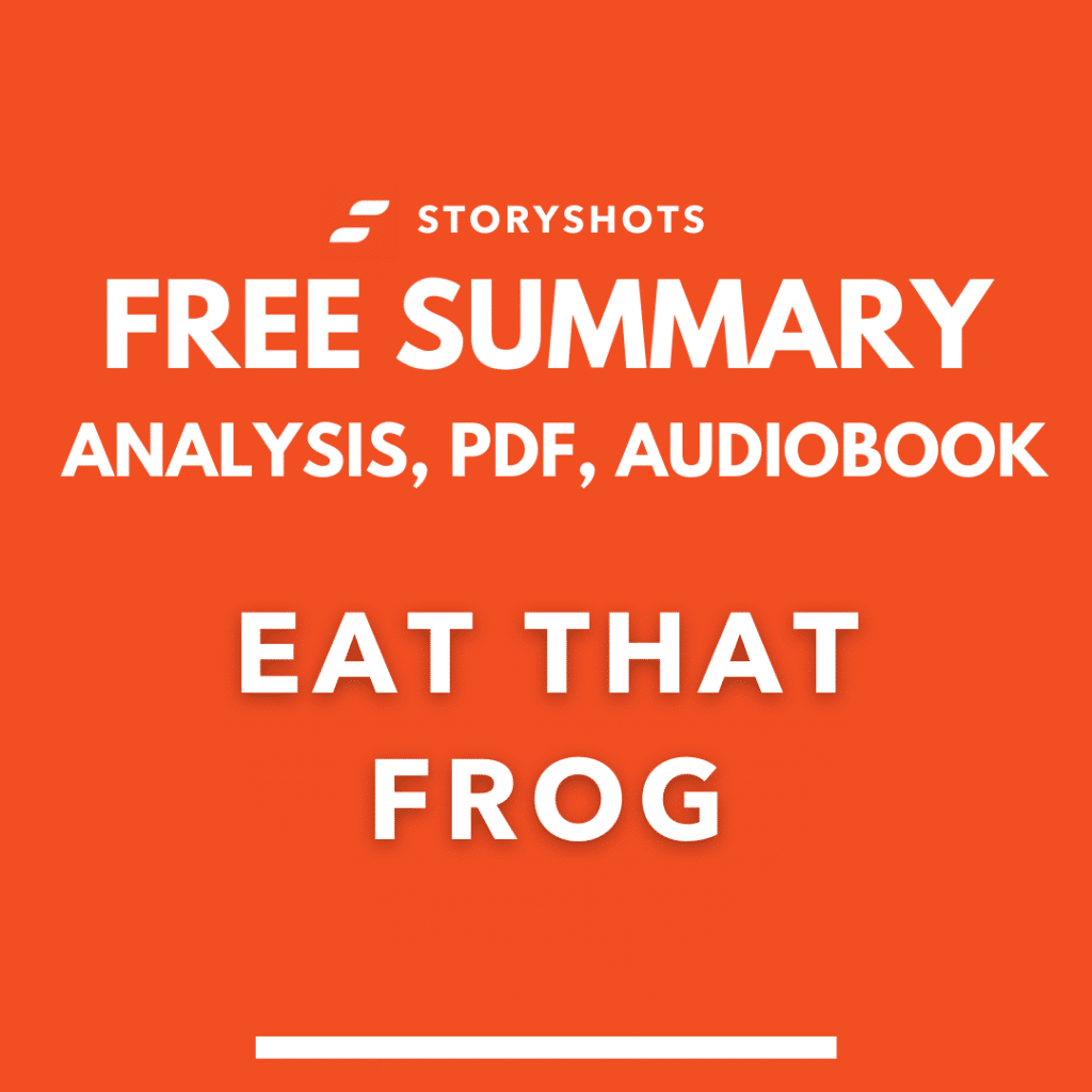 eat that frog summary pdf brian tracy storyshots free audiobook