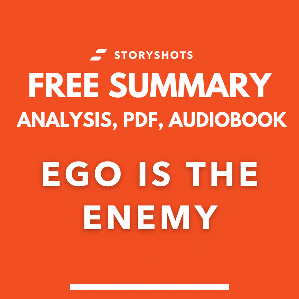 ego is the enemy summary pdf ryan holiday free audiobook book review analysis storyshots key takeaways