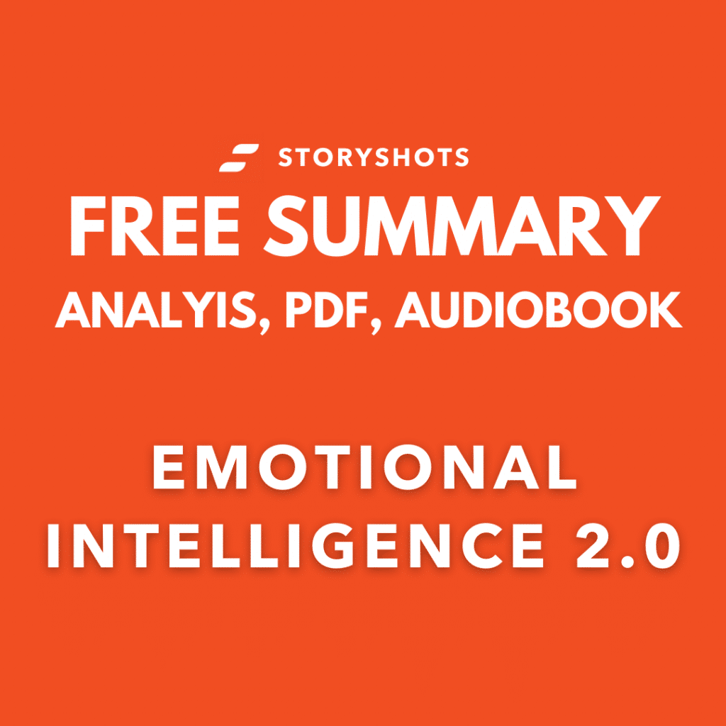 Emotional Intelligence 2.0 by Travis Bradberry and Jean Greaves Analysis and Chapter Summary PDF Free Audiobook Book review on StoryShots