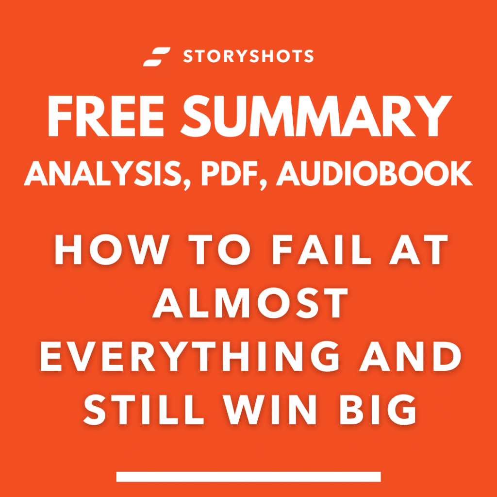 How To Fail At Almost Everything And Still Win Big Summary and Analysis PDF
