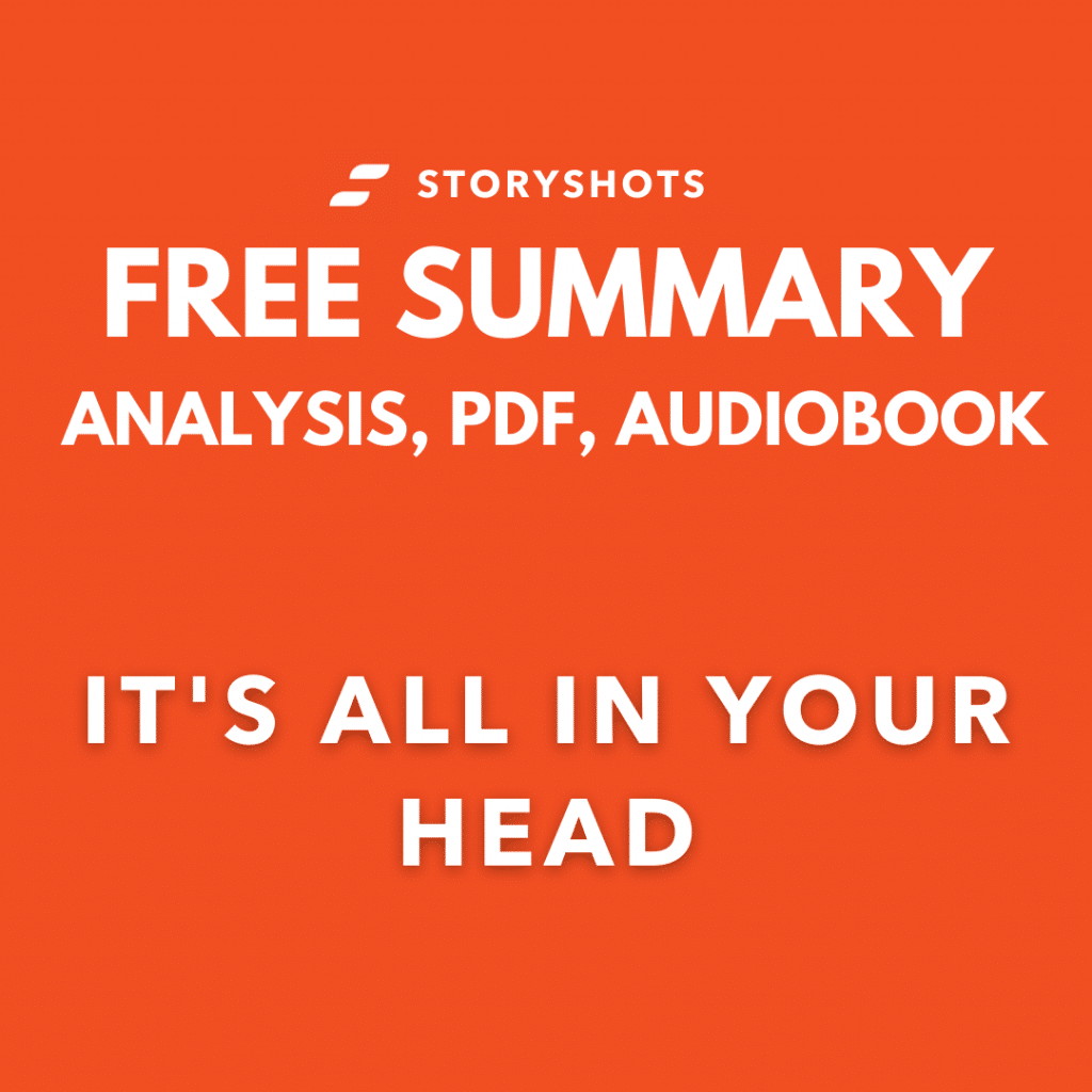 It's All in Your Head Summary PDF Analysis Free Audiobook Animated   on StoryShots