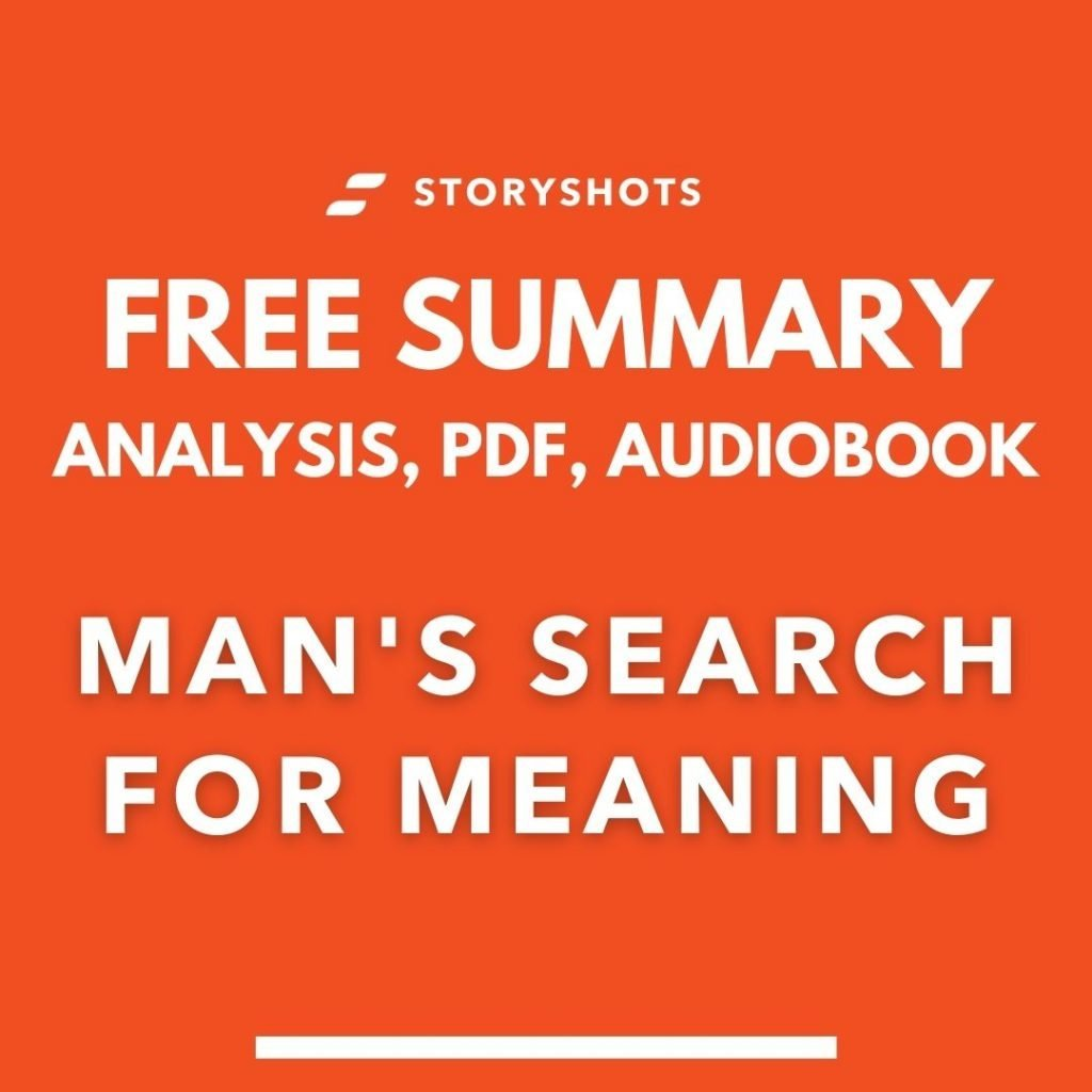 Man's Search For Meaning Summary PDF Viktor Frankl analysis review chapters free audiobook storyshots