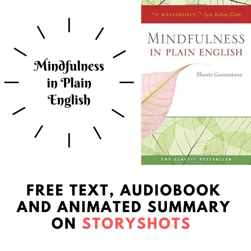 Mindfulness in Plain English (Vipassana meditation) by Bhante Henepola Gunaratana book summary, PDF, ePub, and audiobook on StoryShots app