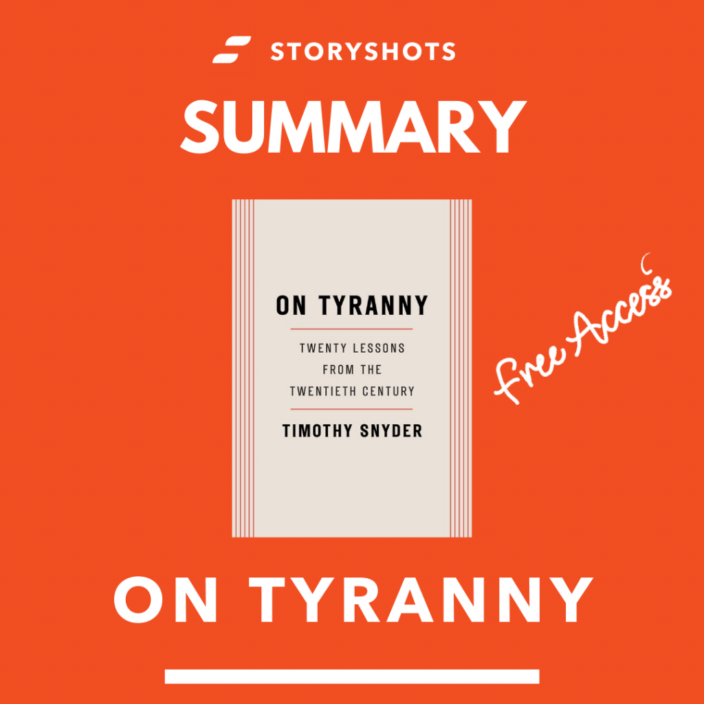 free summary of On Tyranny by Timothy Snyder on StoryShots