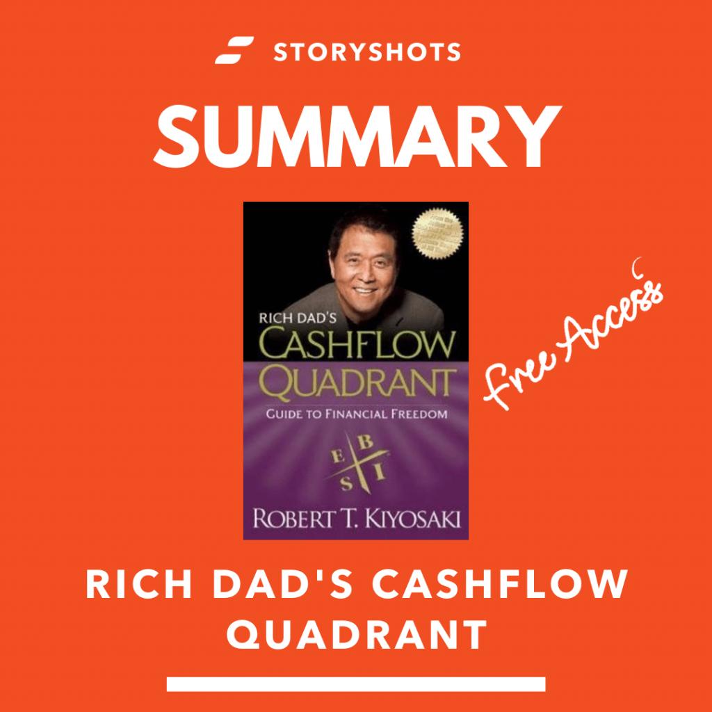 free summary, PDF and audiobook of Rich Dad's Cashflow quadrant