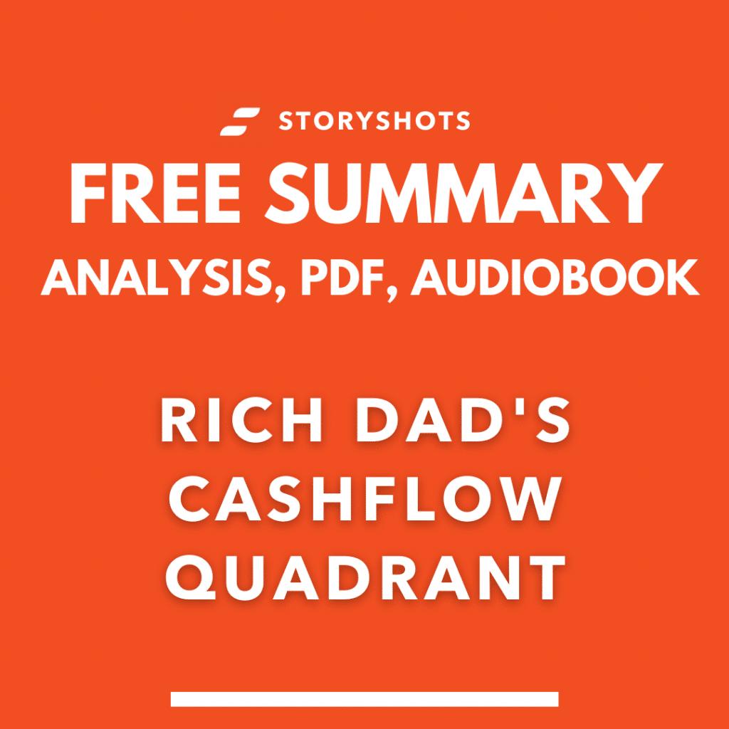 rich dad's cashflow quadrant summary pdf robert kiyosaki free audiobooks storyshots analysis