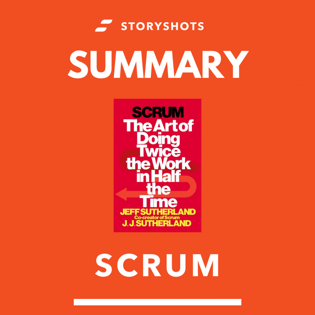 free summary of Scrum by Jeff Sutherland and J.J. Sutherland