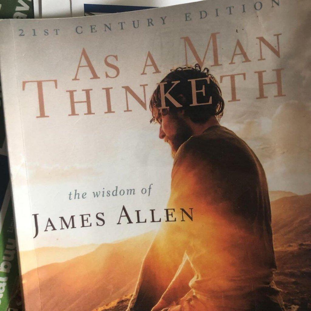 As a Man Thinketh Summary