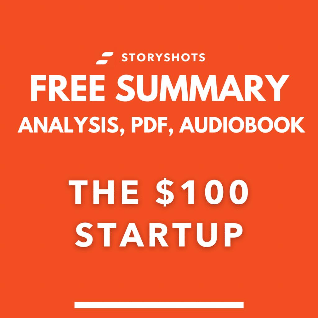 the $100 startup summary pdf Chris Guillebeau free audiobook analysis storyshots