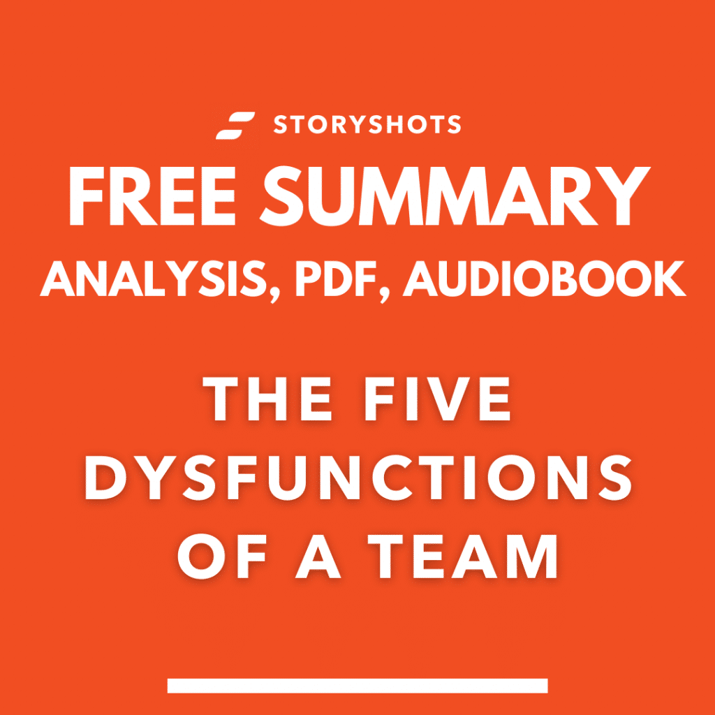 The 5 Dysfunctions of a Team  Summary PDF Analysis Patrick Lencioni Free Audiobook by StoryShots