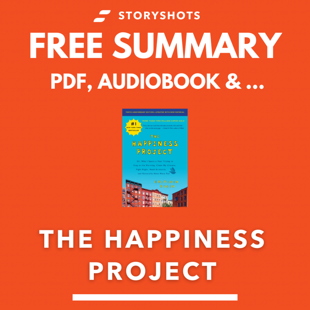 Free PDF Summary of The Happiness Project by Gretchen Rubin