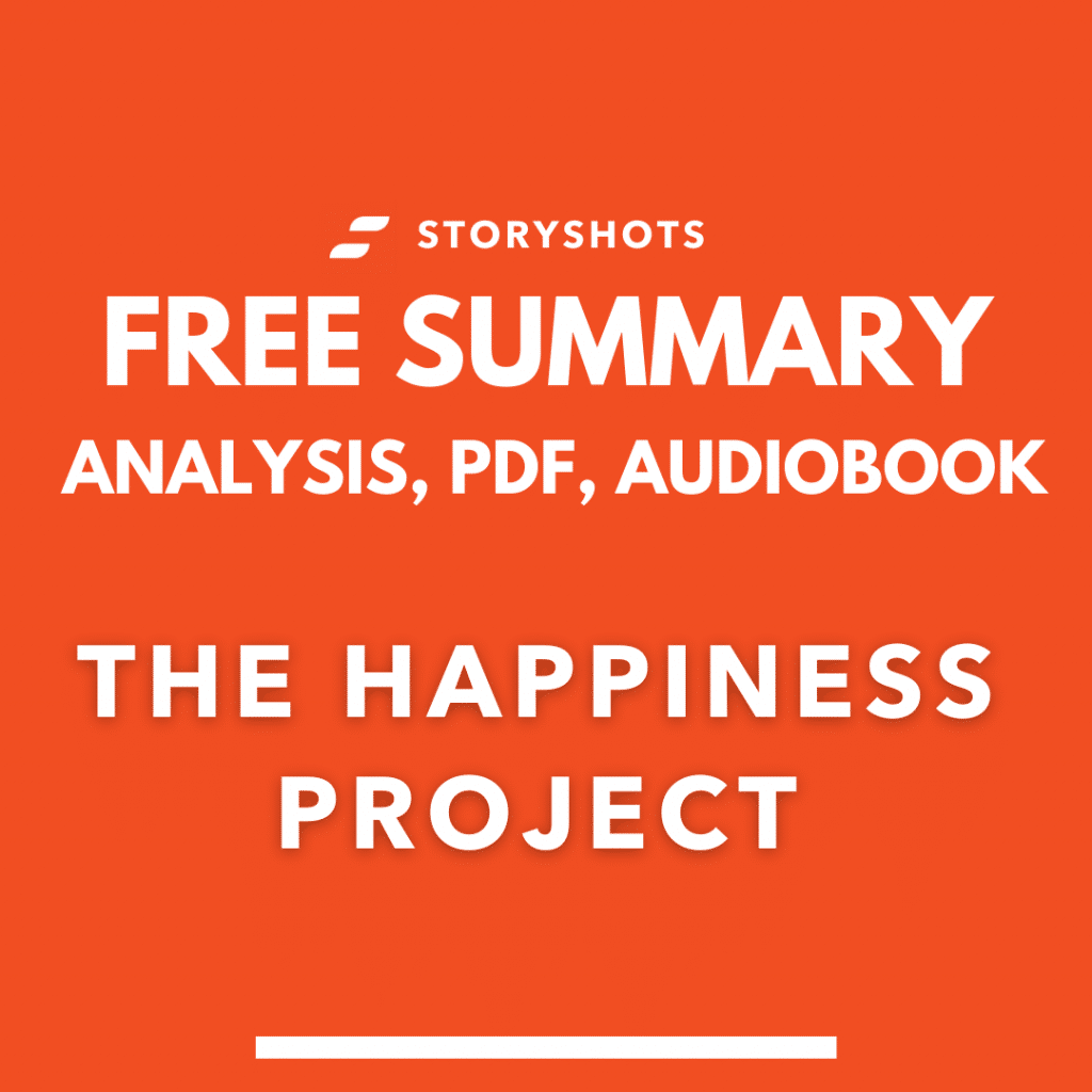 Free PDF Summary of The Happiness Project by Gretchen Rubin audiobook analysis storyshots