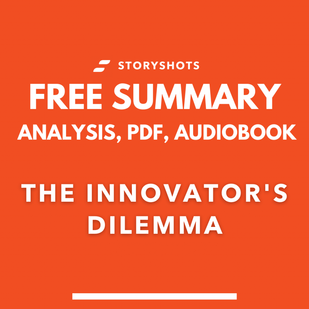 the innovator's dilemma summary pdf Clayton Christensen free audiobook storyshots analysis